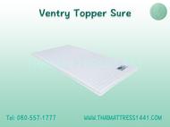 Ventry Topper Sure ท็อปเปอร์ รุ่น Sure ขนาด 3.5 ฟุต 5 ฟุต 6 ฟุต จำนวน 1 ที่ แน่นพิเศษ สีขาว ขนาดมาตรฐาน ของแท้จากโรงงาน โดย ที่นอนไทย1441 Thai Mattress 1441