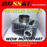 125zr# wave 125 WAVE 125 RACING BLOCK ASSY 57MM ESPADA 57 MM BLOCK RACING WAVE 125 RACING BLOCK ESPADA 57MM BLOCK WAVE12