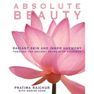 Absolute Beauty: Radiant Skin and Inner Harmony Through the Ancient Secrets of A