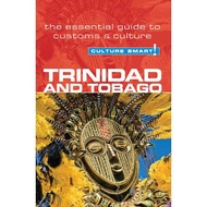 Culture Smart! Trinidad and Tobago