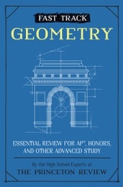 Fast Track: Geometry The Princeton Review