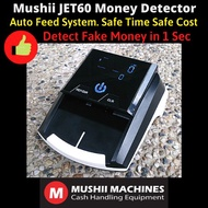 Mushii JET60 Auto Money Detector (Automatic feed in) Design for Malaysia Ringgit. Sensor - UV MG IR MT. Accurate 100%