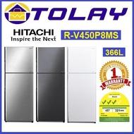 Hitachi RV450P8MS 366L 2 Door Fridge (Multi Colors Available)