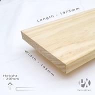 Taeda 20mm x 145mm x 1975mm (6ft 6inch) Pine Wood Plank (New)| Kayu Pallet | Kayu Pine | Kayu DIY | Siap Ketam |