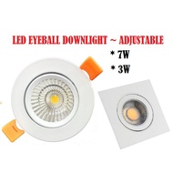 LED EYEBALL DOWNLIGHT ~ ADJUSTABLE 3W / 7W