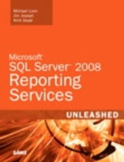 Microsoft SQL Server 2008 Reporting Services Unleashed Michael Lisin