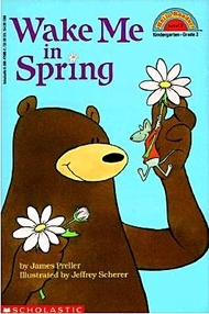 Scholastic Reader Level 2:Wake Me in Spring (新品)