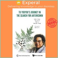 Tu Youyou's Journey In The Search For Artemisinin by Wenhu Zhang (paperback)