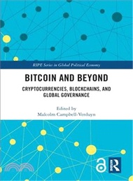 29928.Bitcoin and Beyond ― Cryptocurrencies, Blockchains, and Global Governance Malcolm Campbell-verduyn (EDT)