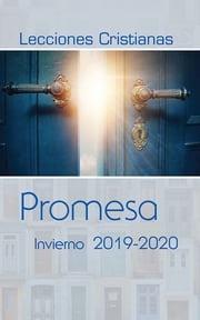 Lecciones Cristianas libro del alumno trimestre de invierno 2019-2020
