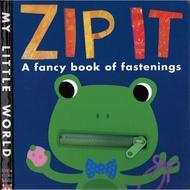 【麥克書店】ZIP IT:A FANCY BOOK OF FASTENINGS|可愛操作書