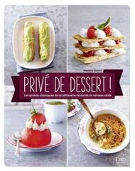 Priv? de dessert !【電子書籍】[ Sephora NAHON ]