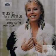 Music for a While : Baroque Melodies / Anne Sofie von Otter / Jakob Lindberg