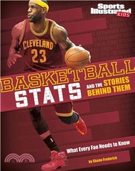 9399.Basketball Stats and the Stories Behind Them ─ What Every Fan Needs to Know Eric Braun