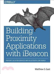 4726.Building Proximity Applications With Ibeacon Matthew Gast