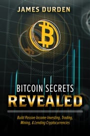 Bitcoin Secrets Revealed James Durden