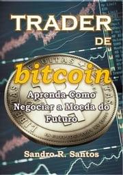 Trader De Bitcoin