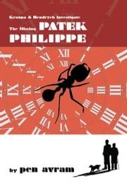 The Missing Patek Philippe Pen Avram