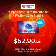 """1Gbps Fiber Home Broadband + Prism+ X240 24"""" 144Hz Curved Gaming Monitor"""