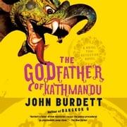 The Godfather of Kathmandu