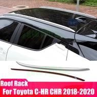 แร็คหลังคาสำหรับToyota C-HR CHR 2018-2020ชั้นวางรางบาร์กระเป๋าเดินทางCarrierบาร์Top Racks Railกล่องอลูมิเนียมโลหะผสม