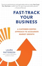 Fast-Track Your Business Laura Patterson