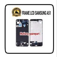 Lcd Frame / LCD Bone / Sign LCD SAMSUNG A51 A515
