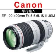 Canon EF 100-400mm F4.5-5.6L IS II USM*(平輸)-促銷~送YINGNUOST三維雲檯全景航空鋁合金腳架+雙頭兩用拭鏡筆