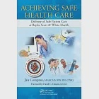 Achieving Safe Health Care: Delivery of Safe Patient Care at Baylor Scott & White Health