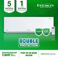 Everest 1.5 HP Breathe Series Split Inverter Aircon with Remote Control - ETIV15UVST-HF