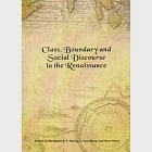 Class, Boundary and Social Discourse in the Renaissance
