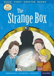 Oxford Reading Tree First Chapter Books: The Strange Box