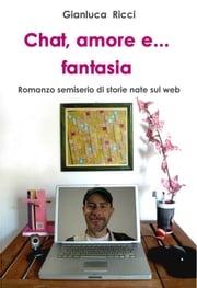 Chat, amore e... fantasia Gianluca Ricci
