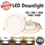 [3 Years Warranty] LED Downlight 7W 9W 12W 18W 24W Day Light/White/Warm White
