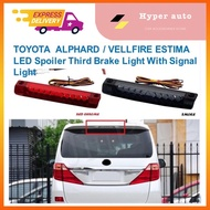TOYOTA ALPHARD VELLFIRE ESTIMA LED Spoiler Third Brake Light With signal light ANH20 ANH30 ACR30 ACR50 accessories