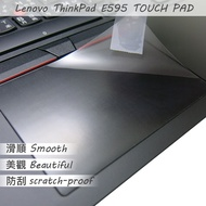 Lenovo ThinkPad E595 TOUCH PAD 觸控板 保護貼