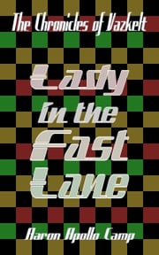 Lady in the Fast Lane Aaron Apollo Camp