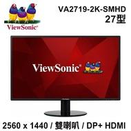 ViewSonic優派 VA2719-2K-smhd IPS面板 WQHD 薄邊框螢幕