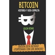 Bitcoin Historia Y Gu穩a Completa