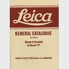 Leica General Catalogue for 1955/58: Models If, Iif And Iiif, Ig, Iiig And 72