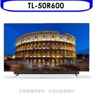 滿2000賺10%★(含運無安裝)奇美【TL-50R600】50吋4K HDR聯網電視