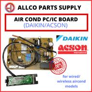 [GENUINE] ACSON & DAIKIN AIR COND PC BOARD IC BOARD PCB BOARD   ALLCO PARTS SUPPLY