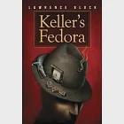 Keller''s Fedora