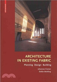 1020.Architecture in Existing Fabric — Planning, Design, Building Johannes Cramer; Stefan Breitling