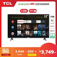 TCL ทีวี 32 นิ้ว LED Wifi HD 720P Android 8.0 Smart TV (รุ่น 32S6500)-HDMI-USB-DTS-google assistant & Netflix &Youtube0-1.5G RAM+8GROM แถมฟรี Voice Search remote / Android TV