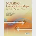 Nursing Concept Care Maps for Providing Safe Patient Care