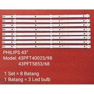"43PFT4002 / 43PPFT4002S/98 / 43PFT5853 /43PFT5853/68 Philips 43"" LED TV backlight"