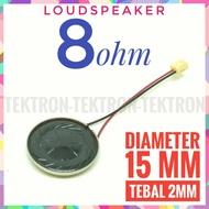 8ohm 15mm Speaker 8 Ohm 1.5cm Thickness 2mm