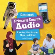 Research Primary Source Audio: Speeches, Oral Histories, Music, and More (Primary Source Pro)