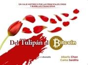 Del tulipán al bitcoin Alberto Chan